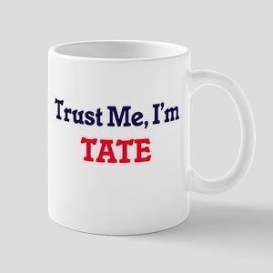 Trust Me, I'm Tate Mugs