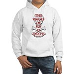 The Wages Of Sin Is Death Hooded Sweatshirt