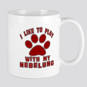 I Like Play With My Nebelung Cat Mug