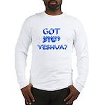 Got Yeshua? Long Sleeve T-Shirt