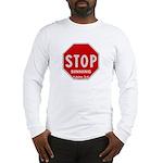 Stop Sinning Long Sleeve T-Shirt
