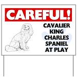 Cavalier King Charles Spaniel At Play Yard Sign