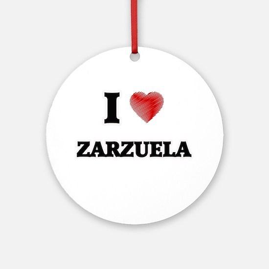 I Love Zarzuela Round Ornament