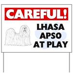 Careful Lhasa Apso At Play Yard Sign