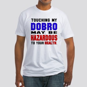 Touching my Dobro May be hazardous Fitted T-Shirt
