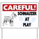 Careful Schnauzer At Play Gifts Yard Sign