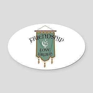 Friendship Love Truth Oval Car Magnet