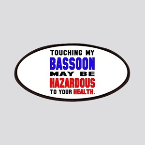 Touching my Bassoon May be hazardous to your Patch