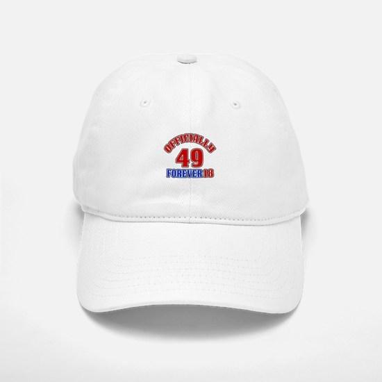 Officially 49 Forever 18 Baseball Baseball Cap