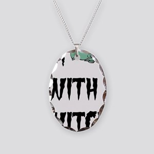 Im with witch Necklace Oval Charm