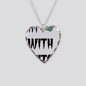 Im with witch Necklace Heart Charm