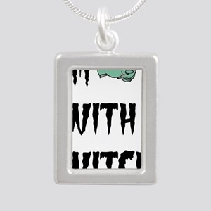 Im with witch Necklaces