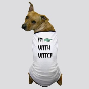 Im with witch Dog T-Shirt