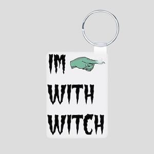 Im with witch Keychains