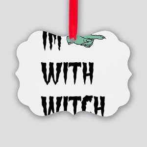 Im with witch Picture Ornament