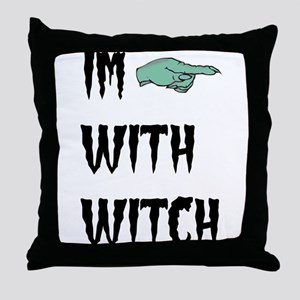 Im with witch Throw Pillow