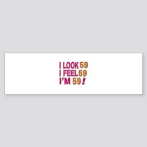 I Look 59 Sticker (Bumper)