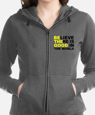 Believe There Is Good In The World Sweatshirt