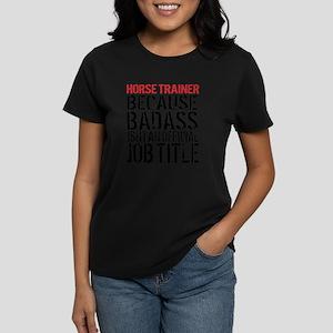 Horse Trainer Badass Job Title T-Shirt
