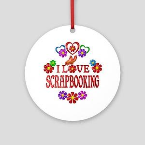 I Love Scrapbooking Round Ornament