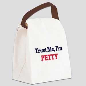 Trust Me, I'm Petty Canvas Lunch Bag