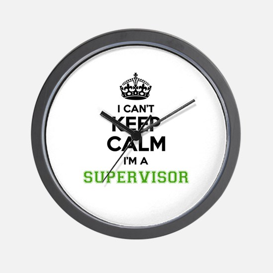 Supervisor I cant keeep calm Wall Clock