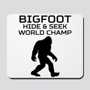 Bigfoot Hide And Seek World Champ Mousepad
