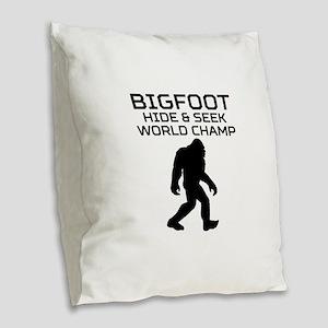 Bigfoot Hide And Seek World Champ Burlap Throw Pil