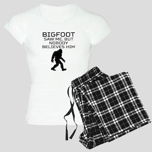Bigfoot Saw Me But Nobody Believes Him Pajamas