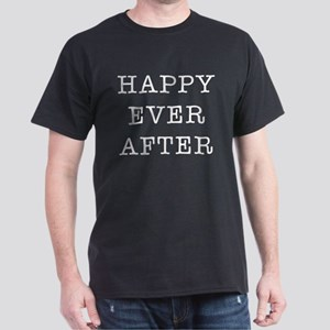 Happy Ever After Dark T-Shirt