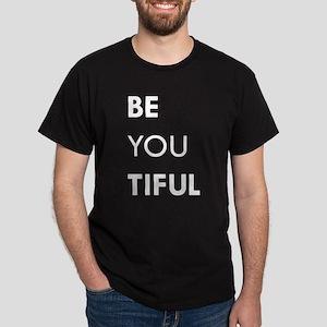 BE YOU TIFUL Dark T-Shirt
