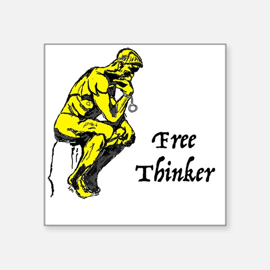 "Cute Free thinking Square Sticker 3"" x 3"""