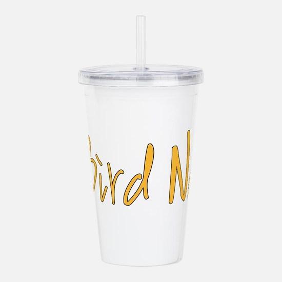Bird Nerd Acrylic Double-wall Tumbler
