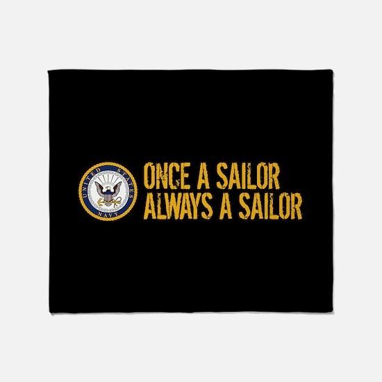 U.S. Navy: Once a Sailor, Always a S Throw Blanket