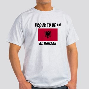 Proud To Be Albanian Light T-Shirt
