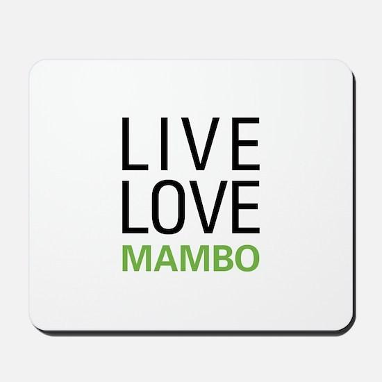 Live Love Mambo Mousepad