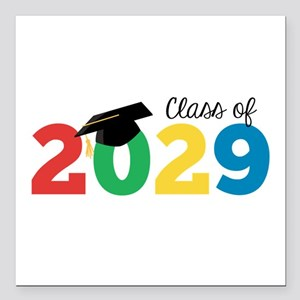 """Class of 2029 Square Car Magnet 3"""" x 3"""""""
