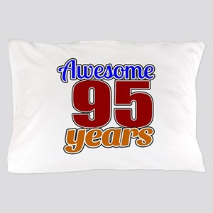 Awesome 95 Years Birthday Pillow Case