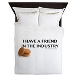 I have a friend in the industry Queen Duvet