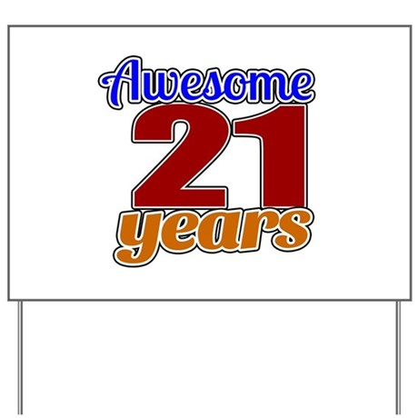 21st Birthday Yard Signs CafePress