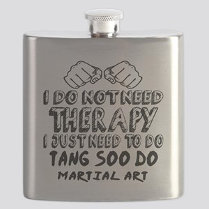 I Just Need To Do Tang Soo Do Flask