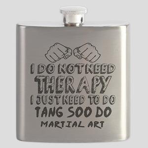 I Just Need To Do Tang Soo Do Flask