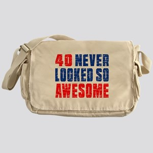 40 Never looked So Much Awesome Messenger Bag