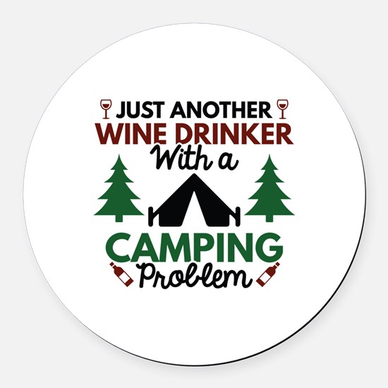 Wine Drinker Camping Round Car Magnet