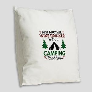 Wine Drinker Camping Burlap Throw Pillow