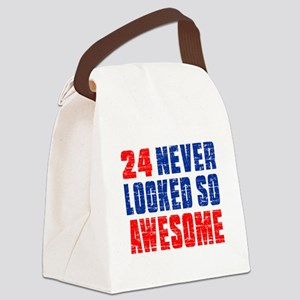 24 Never looked So Much Awesome Canvas Lunch Bag