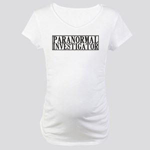 Paranormal Investigator Maternity T-Shirt