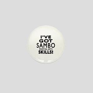 I Have Got Sambo Martial Arts Mini Button
