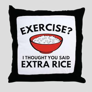 Exercise ? Extra Rice Throw Pillow
