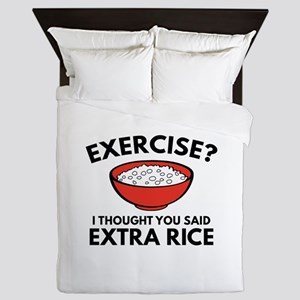 Exercise ? Extra Rice Queen Duvet